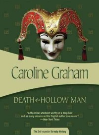 [Death of a Hollow Man: A Chief Inspector Barnaby Mystery] (By: Caroline Graham) [published: March, 2006] - Caroline Graham