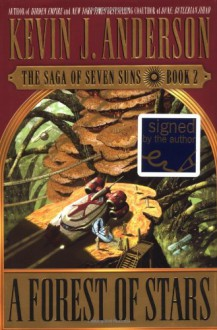A Forest of Stars (The Saga of Seven Suns, # 2) - Kevin J. Anderson
