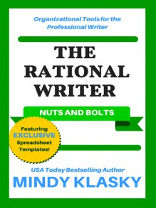 The Rational Writer: Nuts and Bolts - Mindy Klasky