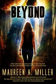 Beyond - Maureen A. Miller