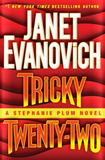 Tricky Twenty-Two - Janet Evanovich