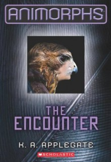 The Animorphs #3: The Encounter - K.A. Applegate