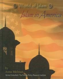 Islam in America - Anna Melman