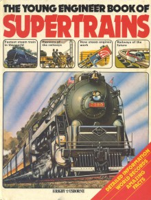 The Young Engineer book of Supertrains - Unknown Author 921