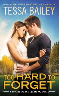 Too Hard to Forget - Tessa Bailey