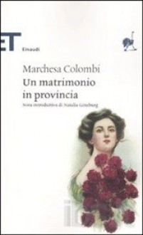 matrimonio in provincia - Marchesa Colombi