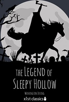 The Legend of Sleepy Hollow (Xist Classics) - Washington Irving