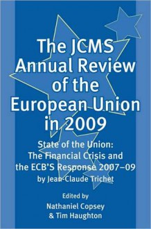 The Jcms Annual Review of the European Union in 2009 - Nathaniel Copsey, Tim Haughton