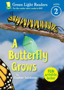 A Butterfly Grows - Stephen R. Swinburne