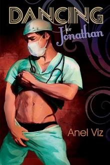 Dancing for Jonathan - Anel Viz