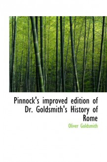 Pinnock's improved edition of Dr. Goldsmith's History of Rome - Oliver Goldsmith