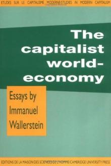 The Capitalist World-Economy - Immanuel Wallerstein