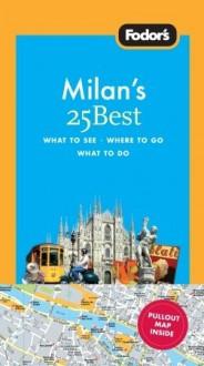 Milan's 25 Best - Jackie Staddon, Hilary Weston