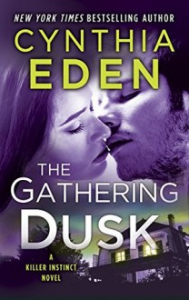 The Gathering Dusk - Cynthia Eden