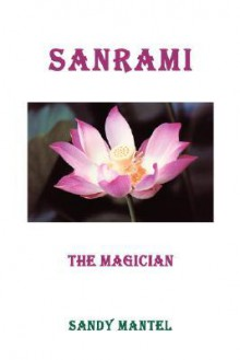 Sanrami: The Magician - Sandy Mantel