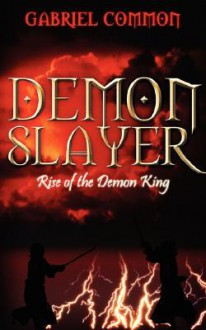 Demon Slayer: Rise of the Demon King - Gabriel Common
