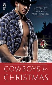 Cowboys for Christmas - Liz Talley,Kim Law,Terri Osburn