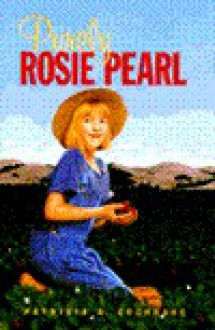 Purely Rosie Pearl - Patricia Cochrane