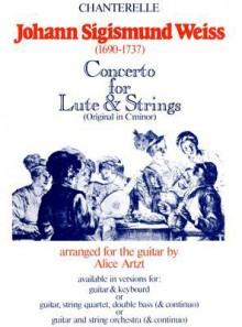 J.S. Weiss: Concerto for Lute & Strings Complete Set - Alice Artzt, Johann Sigismund Weiss