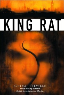 King Rat - China Miéville