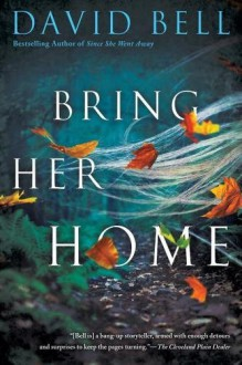 Bring Her Home - David Bell
