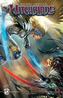Witchblade Volume 8 - Stjepan Sejic, Jim Starlin, Ron Marz