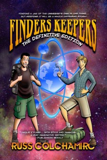 Finders Keepers: The Definitive Edition - Russ Colchamiro