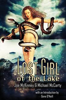 Lost Girl of the Lake - Joe McKinney