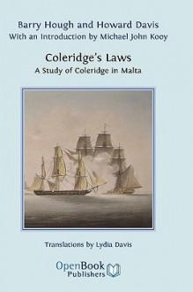 Coleridge's Laws. a Study of Coleridge in Malta. - Barry Hough, Howard Davis