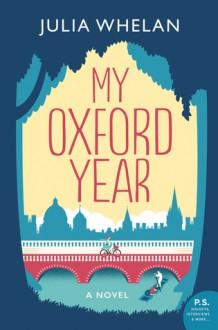 My Oxford Year - Julia Whelan