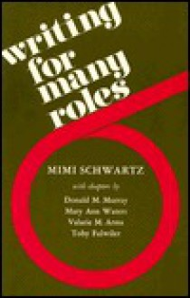Writing for Many Roles - Mimi Schwartz