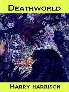 Deathworld (SF, enhanced edition) - Harry Harrison