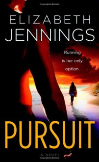 Pursuit - Elizabeth Jennings