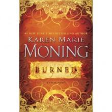 Burned (Fever, #7; Dani O'Malley, #2) - Karen Marie Moning