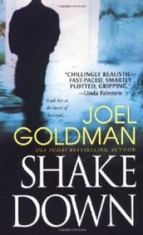 Shake Down - Joel Goldman, Kevin Foley