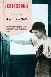 Scottsboro: A Novel - Ellen Feldman