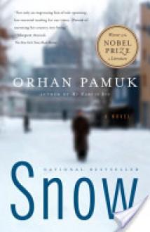 Snow Snow Snow - Orhan Pamuk