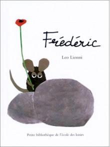 Frédéric - Leo Lionni
