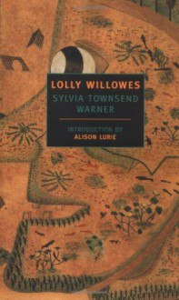 Lolly Willowes : Or the Loving Huntsman (New York Review Books Classics) - 'Alison Lurie', 'Sylvia Townsend Warner'