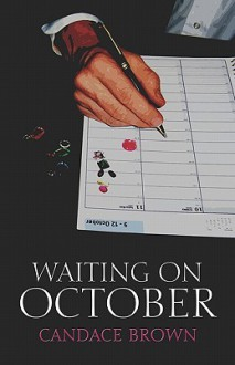 Waiting on October - Candace Brown