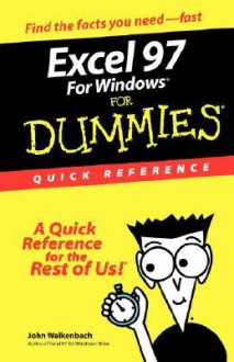 Excel 97 Windows Dummies Quick Reference - John Walkenbach