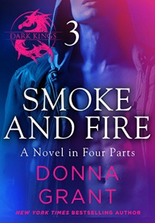 Smoke and Fire: Part 3 - Donna Grant