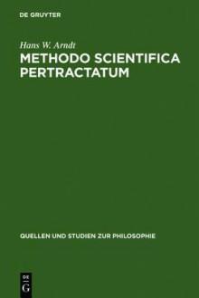 Methodo Scientifica Pertractatum - Hans Arndt