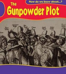 The Gunpowder Plot? - Deborah Fox