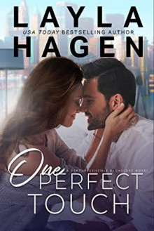One Perfect Touch (Very Irresistible Bachelors #3) - Layla Hagen