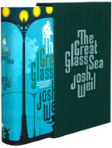 The Great Glass Sea - Josh Weil