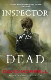 Inspector of the Dead - David Morrell