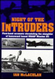 Night of the Intruders - Ian McLachlan