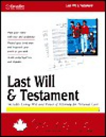 Last Will & Testament: Includes Living Will and Power of Attorney for Personal Care - C.G.T. Canadian Legal Forms