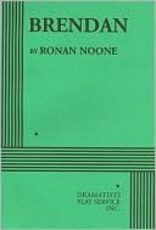 Brendan - Ronan Noone